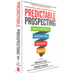Why Predictable Prospecting over Predictable Revenue?